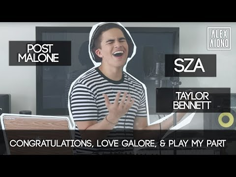 Congratulations, Love Galore, & Play My Part by Post Malone, SZA, and Taylor Bennett | Alex Aiono