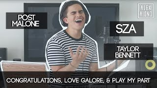 Congratulations, Love Galore, & Play My Part by Post Malone, SZA, and Taylor Bennett | Alex Aiono thumbnail