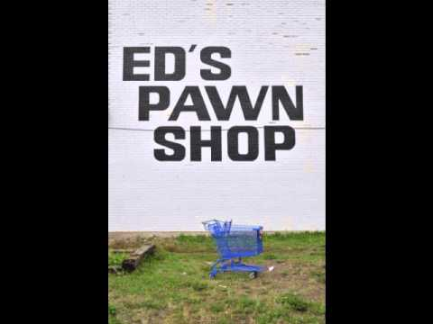 Ed's Pawn Shop Radio Commercial