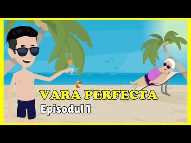 Vara Perfectă - Adio, şcoală! (Episodul 1)
