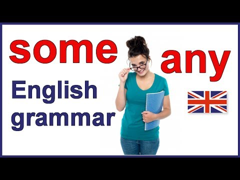 """When to use """"some"""" and """"any"""" 