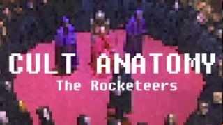 The Rocketeers - Cult Anatomy (Prod. By KlaaneGemaane)