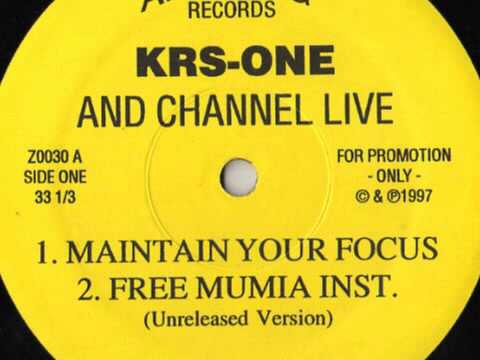 KRS-One feat. Channel Live - Maintain Your Focus (1997)