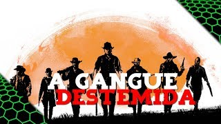 RED DEAD REDEMPTION 2 - A GANGUE DESTEMIDA DO VELHO OESTE!!! #8
