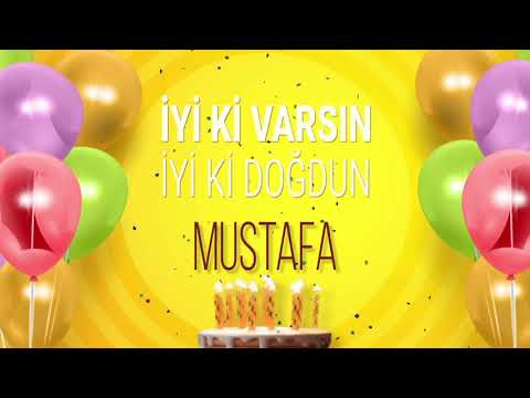 İyi ki doğdun MUSTAFA- İsme Özel Doğum Günü Şarkısı (FULL VERSİYON) indir
