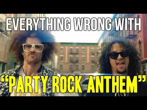 Everything Wrong With LMFAO  Party Rock Anthem ft Lauren Bennett, GoonRock