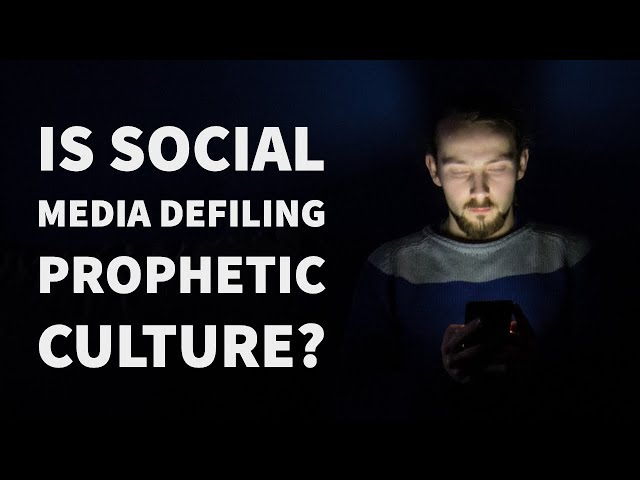 Is Social Media Defiling Prophetic Culture with Ear-Tickling & Judgment?