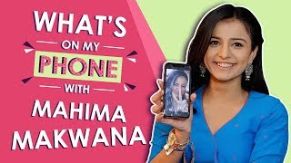 Download Video What's On My Phone With Mahima Makwana | Exclusive | Phone Secrets Revealed MP3 3GP MP4