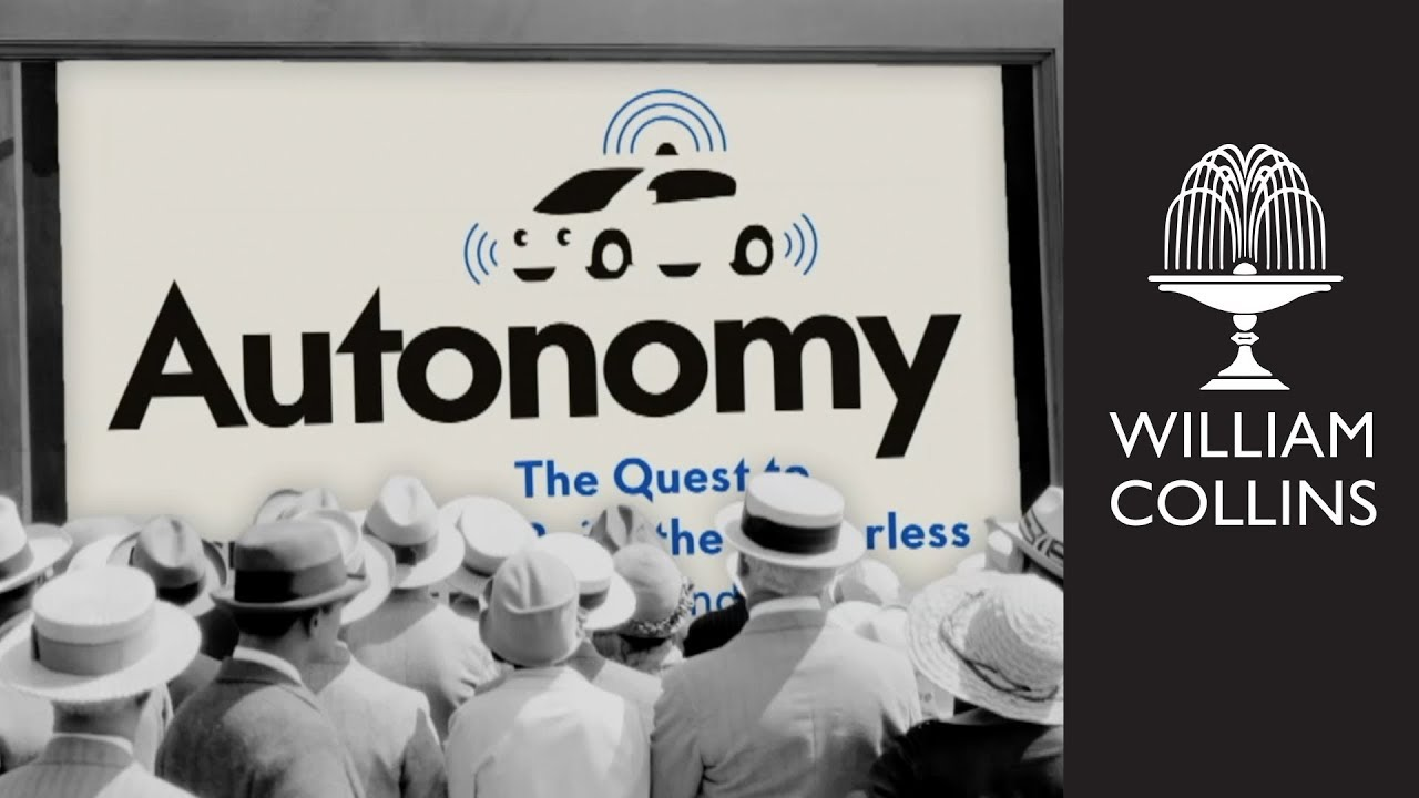 The Quest to Build the Driverless Car/—And How It Will Reshape Our World Autonomy