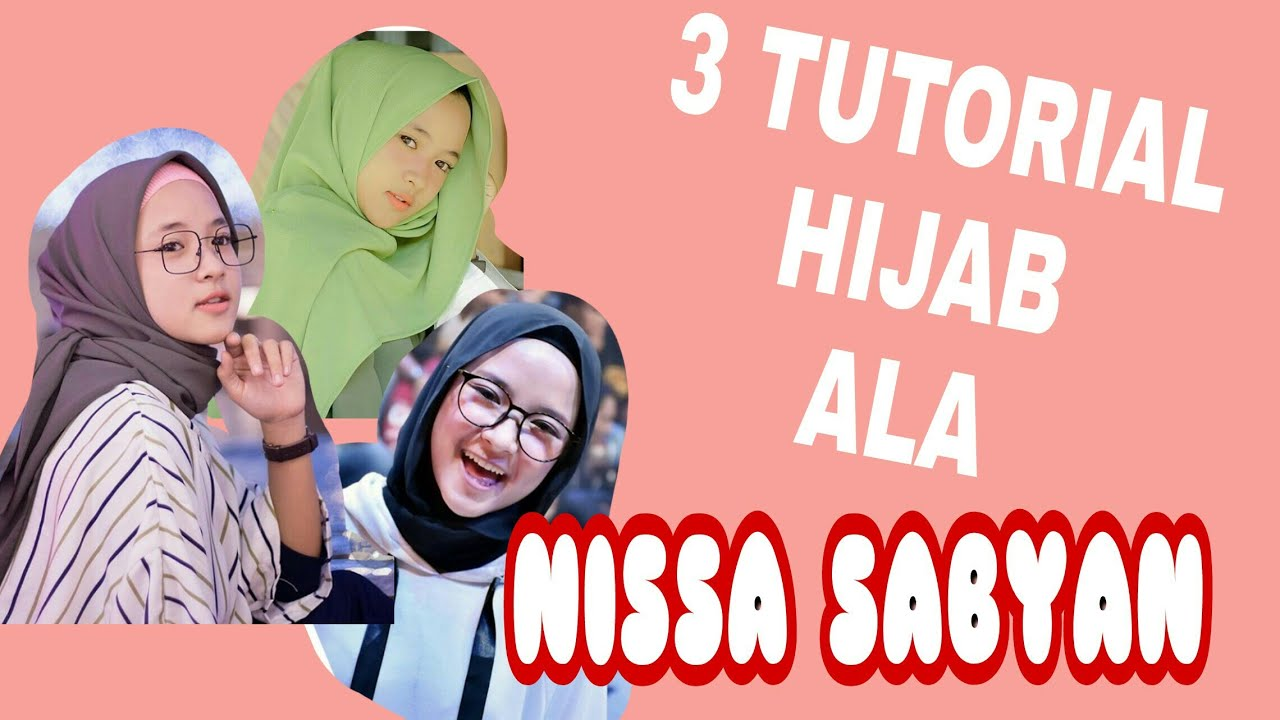 hijab tutorial ala nissa sabyan // simple banget!!! - youtube