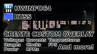 Tutorial how to create custom FPS/stats in-game overlay | HWInfo64 | RTSS |