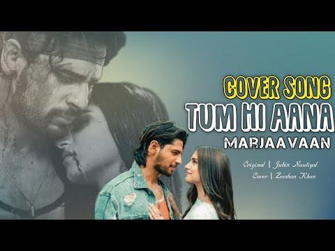 tum-hi-aana|cover-song|lyrics|zeeshan-khan