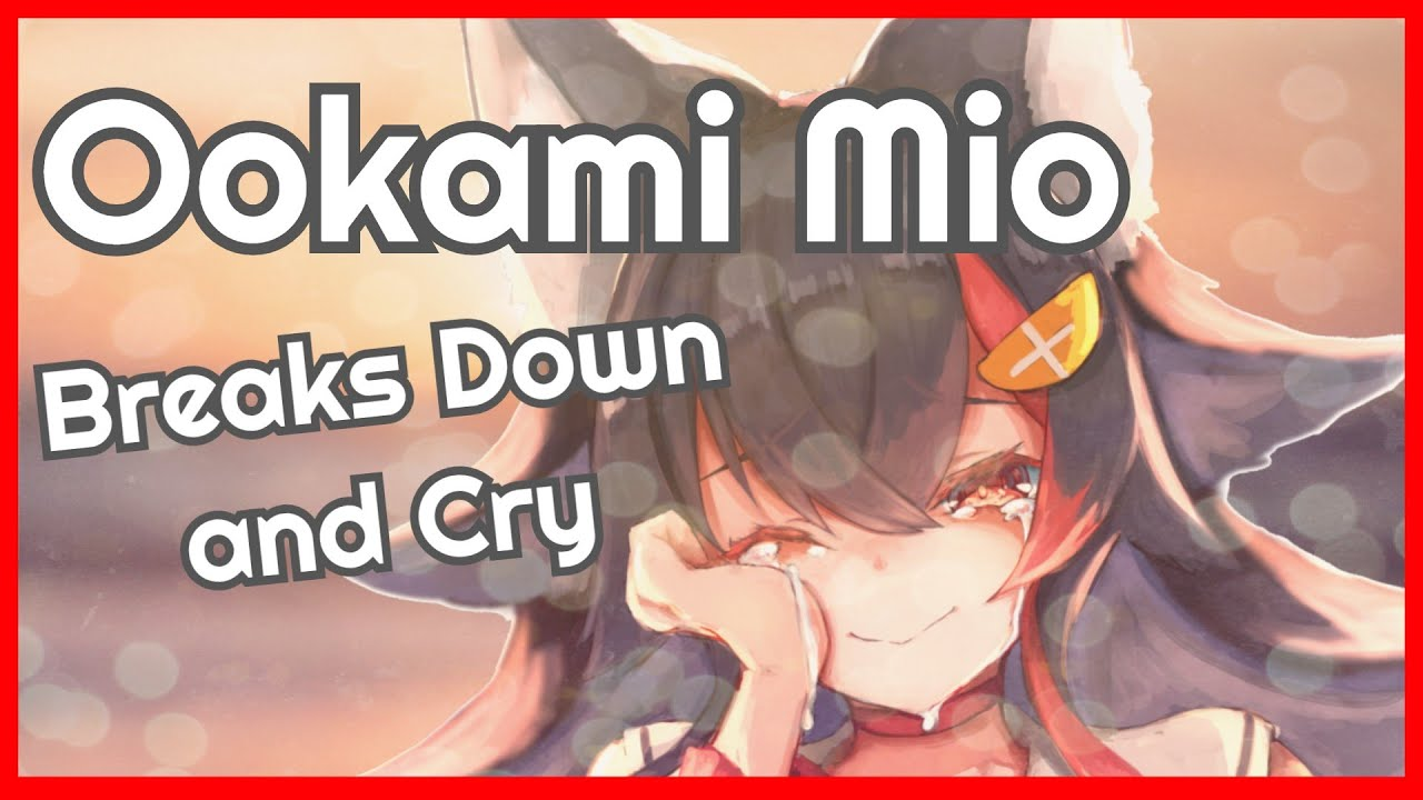 Download Ookami Mio - Confessing Her Feeling and Cries 【Hololive】