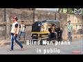 Blind Man prank in public | Funny prank | Pranks in India | Flusters