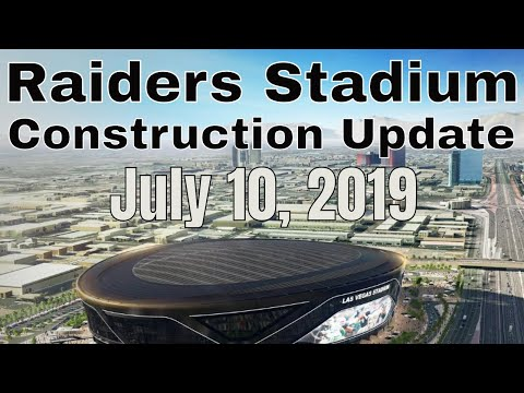 Las Vegas Raiders Stadium Construction Update 07 10 2019