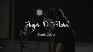 Anyer 10 Maret - Ajeng Dipal (Slank Cover) | Procie Omah Rekam