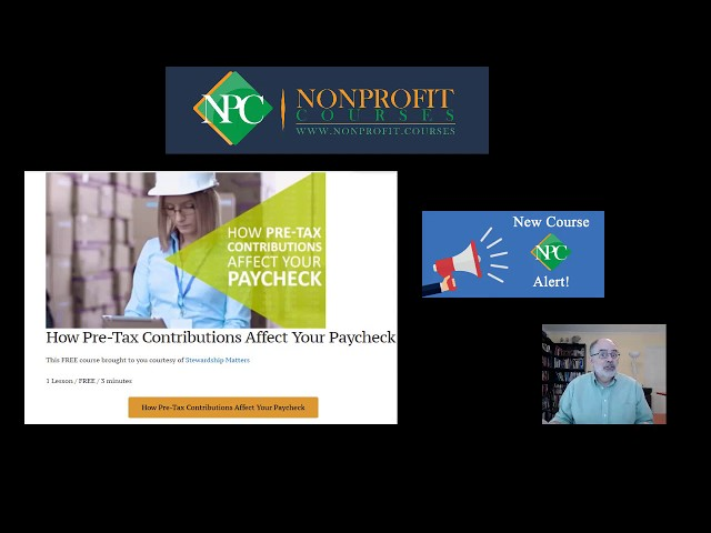 New Course Alert: How Pre-Tax Contributions Affect Your Paycheck