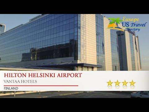 Hilton Helsinki Airport - Vantaa Hotels, Finland