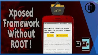 Get Xposed Framework On Non-Rooted Android Device. No Root Needed!