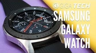 SAMSUNG GALAXY WATCH Hands-On (deutsch): Die beste Smartwatch für Android-Nutzer? – GIGA.DE