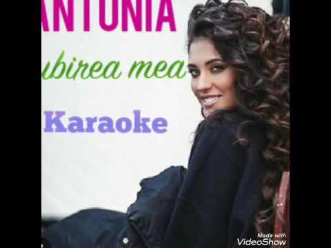 ANTONIA-Iubirea mea || karaoke