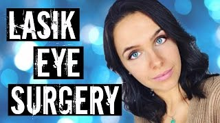 LASIK EYE SURGERY | My Experience
