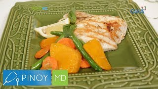 Pinoy MD: High-protein and high-fiber recipes na good for the tummy!