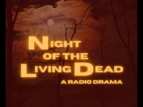 Flint Community Players Presents Night of the Living Dead: A Radio Drama