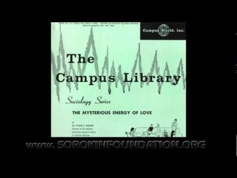 "Pitirim Sorokin ""The Mysterious Energy of Love"""