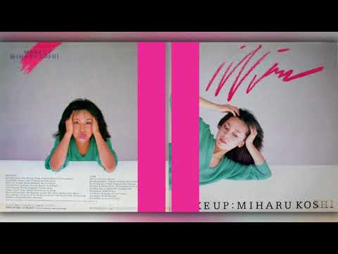 越美晴 (Miharu Koshi) - 03 - 1981 - Makeup [full album]