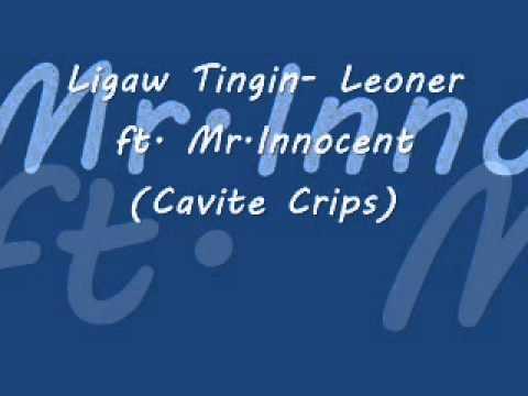 Ligaw Tingin-Leoner ft. Mr.Innocent (Cavite Crips)