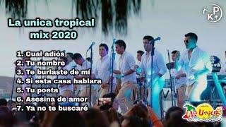 La única tropical mix 2020 primicia