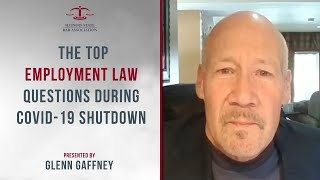 The Top Employment Law Questions During COVID-19 Shutdown