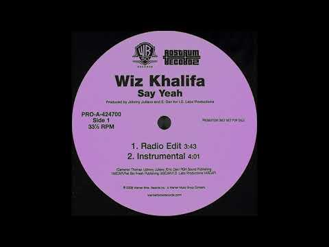 Wiz Khalifa  Say Yeah $izzant remix