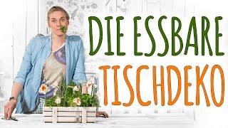 DIE ESSBARE TISCHDEKO - DIY