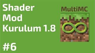 Minecraft Shader Mod Kurulum 1.8 (Kolay Yöntem) - MultiMC #6 - AtariKafa