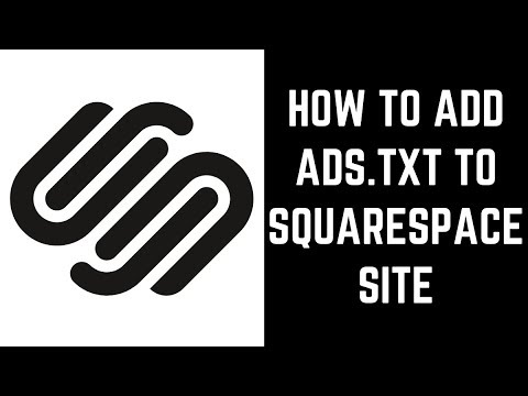 How To Add Ads.txt To Squarespace Site
