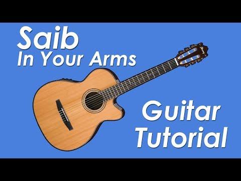 Saib. - In Your Arms Guitar Tutorial (Main Part)