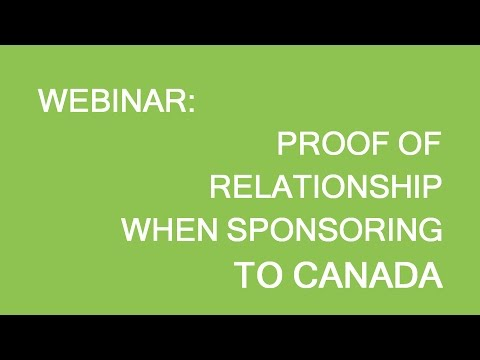Free Webinar: Sponsorship For Canada. How To Prove Your Relationship