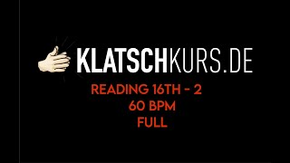Reading 16th 2, 60bpm, Full - Klatschkurs - Rhythm Reading - by Kristof Hinz