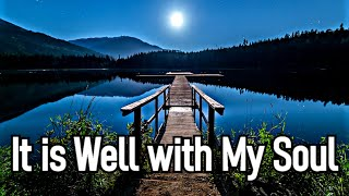 It is Well with My Soul (Christian Hymn with Lyrics in Description / Choir)
