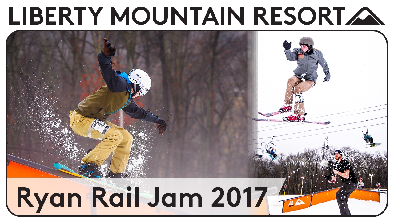Ryan Rail Jam 2017 | Liberty Mountain Resort - YouTube