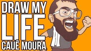 DRAW MY LIFE - Cauê Moura