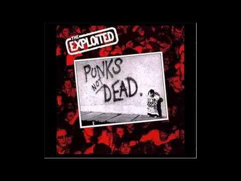 The Exploited  Punks not dead Full Album