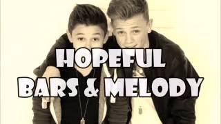 Bars & Melody - Hopeful [HQ] Audio