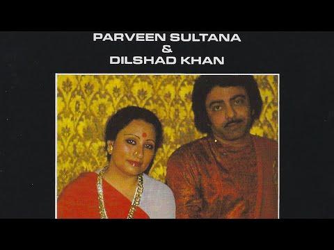 Parveen Sultana, Dilshad Khan - Raga Rageshri: Khayal - Jugalbandhi