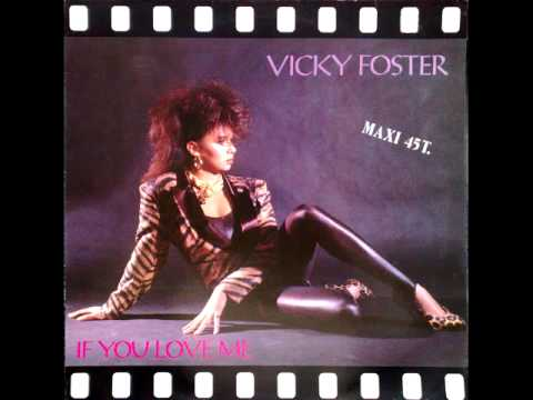 Vicky Foster ~ If You Love Me ~ 1986