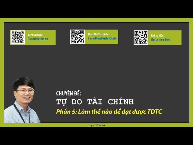 Phần 5: Làm thế nào để đạt được TDTC