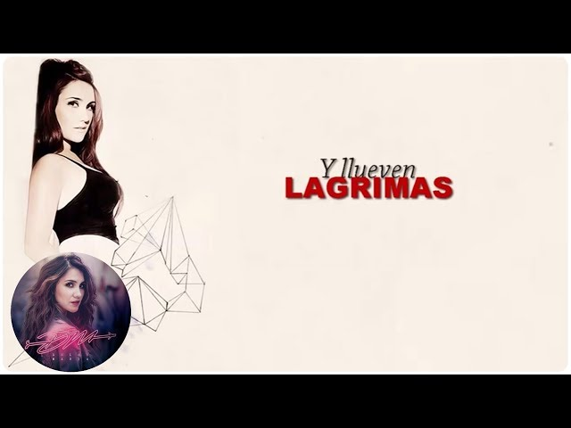 Dulce Maria - Lágrimas (Official Lyric Video) ft. Julion Alvarez Videos De Viajes