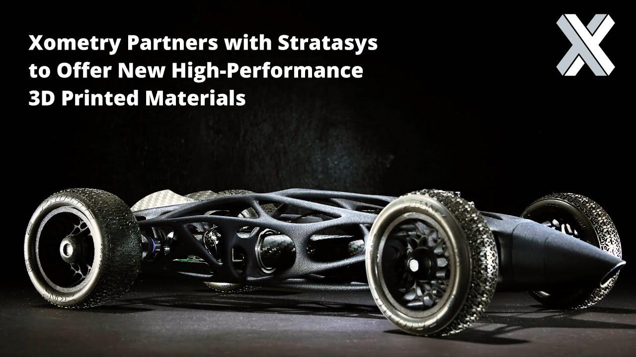 Xometry Partners with Stratasys to Offer New 3D Printed Materials